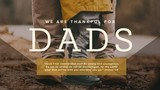 We Are Thankful For Dads Title