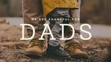 We Are Thankful For Dads Title 3