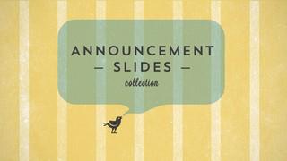 Announcement Slides