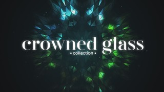 Crowned Glass