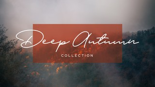 Deep Autumn