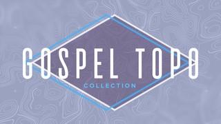 Gospel Topo