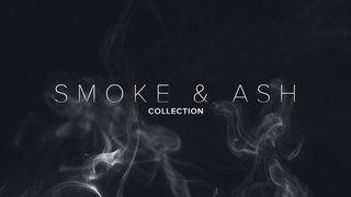 Smoke and Ash