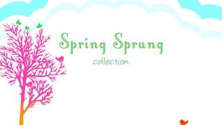 Spring Sprung
