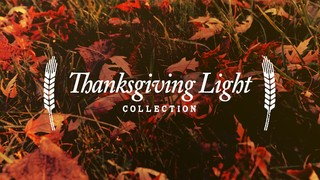 Thanksgiving Light