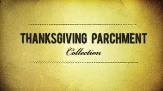 Thanksgiving Parchment