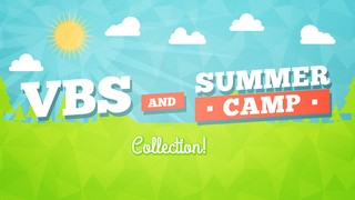VBS and Summer Camp