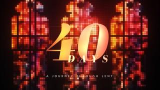 40 Days Lent Sermon