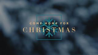 Come Home Sermon