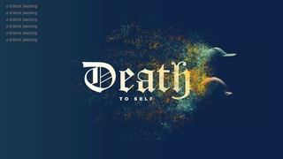 Death to Self Sermon Title
