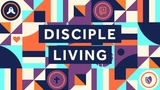 Disciple Living Sermon Title (Sermon Titles)
