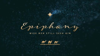 Epiphany Still Seek Sermon
