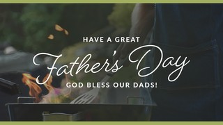Fathers Day Grill Sermon
