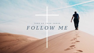 Follow Me Sermon