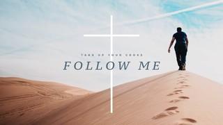 Follow Me Sermon