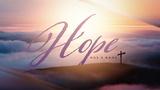 Hope Has a Name Sermon Title (Sermon Titles)