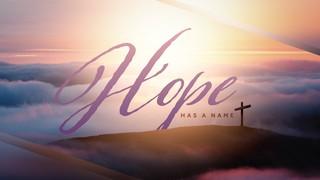 Hope Has a Name Sermon Title