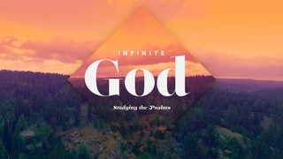 Infinite God Sermon Title