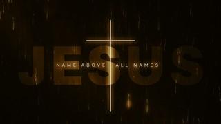 Name Above Sermon