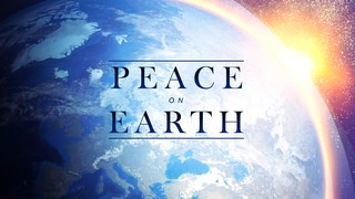 Peace on Earth Sermon