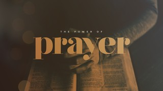 Power of Prayer Sermon