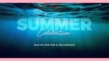 Summer Celebration Sermon