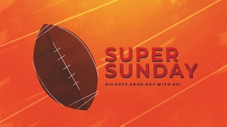 Super Sunday Sermon