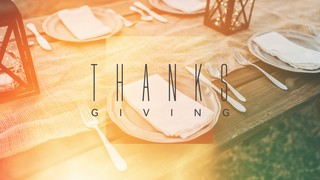Thanks Giving Sermon