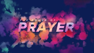 Power Of Prayer Sermon Title