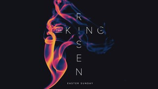 The Risen King Sermon Titles