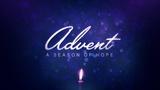 Advent Light Advent (Motions)