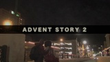 Advent Story 2 (Church Videos)