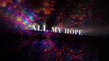 All My Hope (Church Videos)