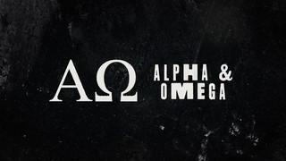 Alpha And Omega Alpha Omega