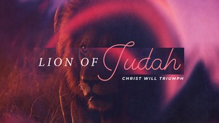 Lion Of Judah Sermon