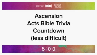 Ascension Acts Trivia Countdown