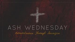 Ash Ash Wednesday