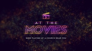 At The Movies Sermon