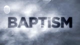 Baptism Intro