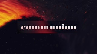 Beautiful Disruption Communion