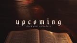 Bible Upcoming (Stills)
