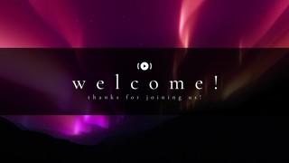 Borealis Welcome Stream