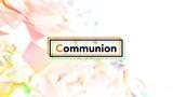 Bright Plex Communion (Stills)