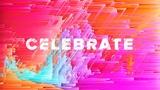 Celebrate (Church Videos)