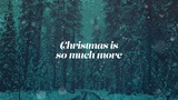 Christmas is More (Church Videos)