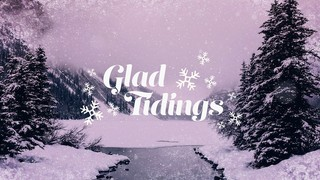 Christmas Cheer Glad Tidings