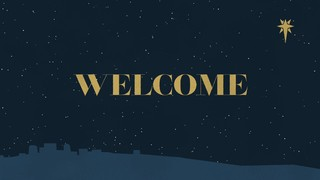 Christmas Grace Welcome
