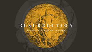 Classic Holy Week Resurrection
