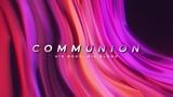 Color Waves Communion (Stills)