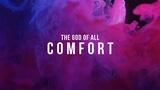 Comfort (Church Videos)